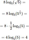 calculamos 8 por logaritmo en base 5 de raíz cuadrada de 5