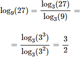 calculamos el logaritmo en base 9 de 27 cambiando a base 3